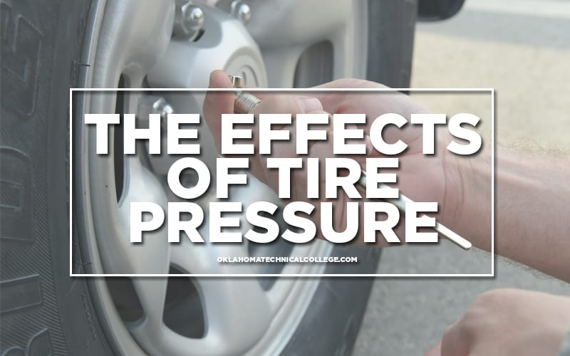 the effects of tire pressure - oklahoma technical college - tulsa, ok