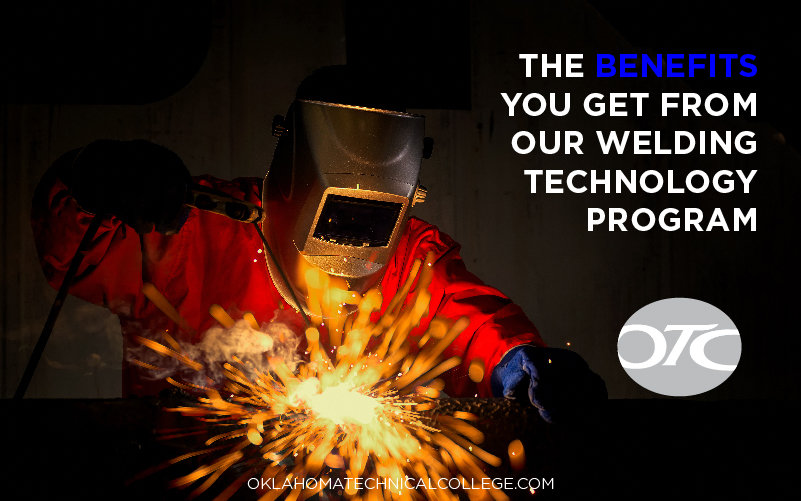 The Benefits You Get from Our Welding Technology Program - Oklahoma ...
